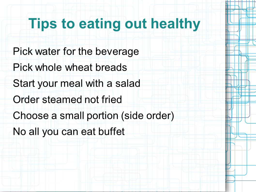 Tips to eating out healthy