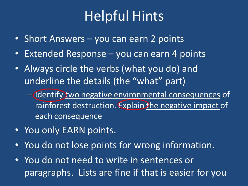 Helpful Hints Short Answers – you can earn 2 points