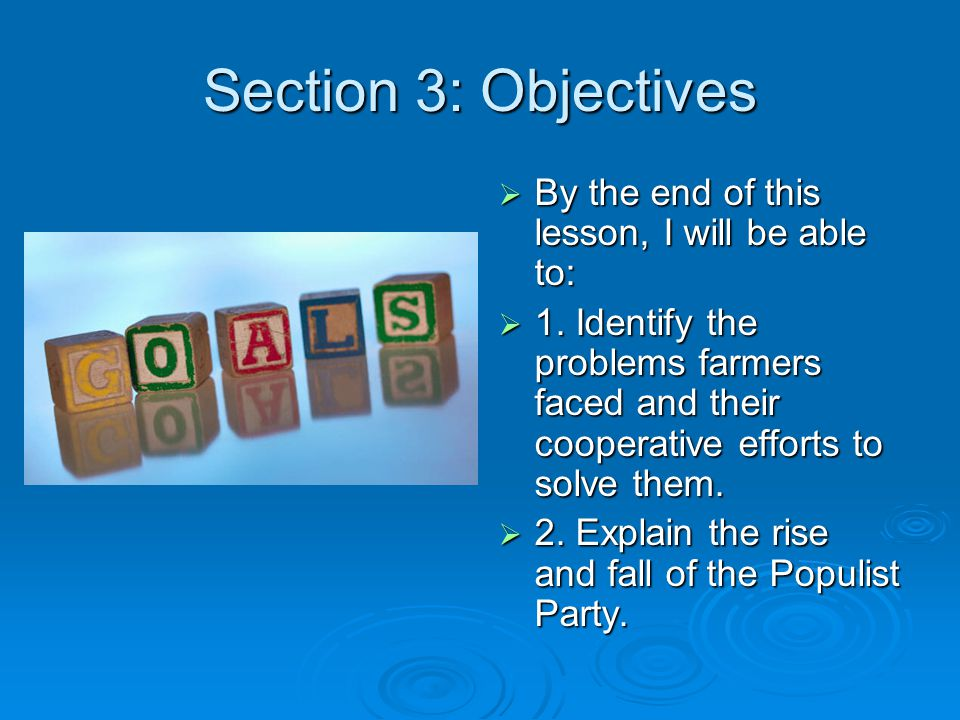 Section 3: Objectives By the end of this lesson, I will be able to: