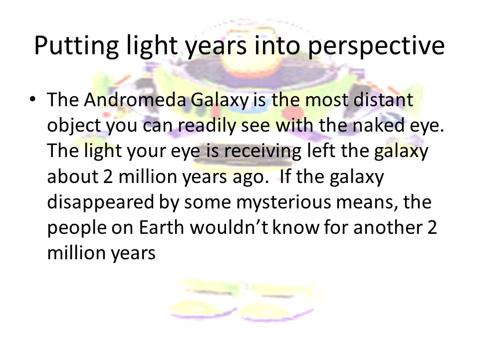 Putting light years into perspective
