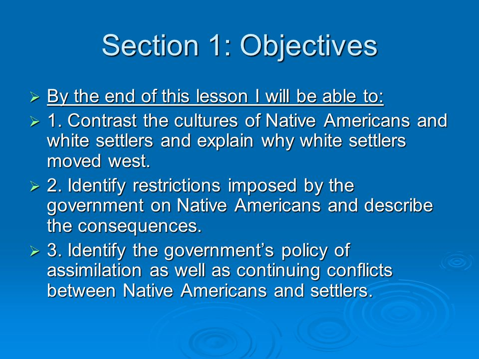Section 1: Objectives By the end of this lesson I will be able to:
