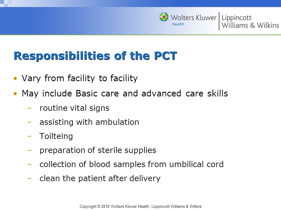 Responsibilities of the PCT