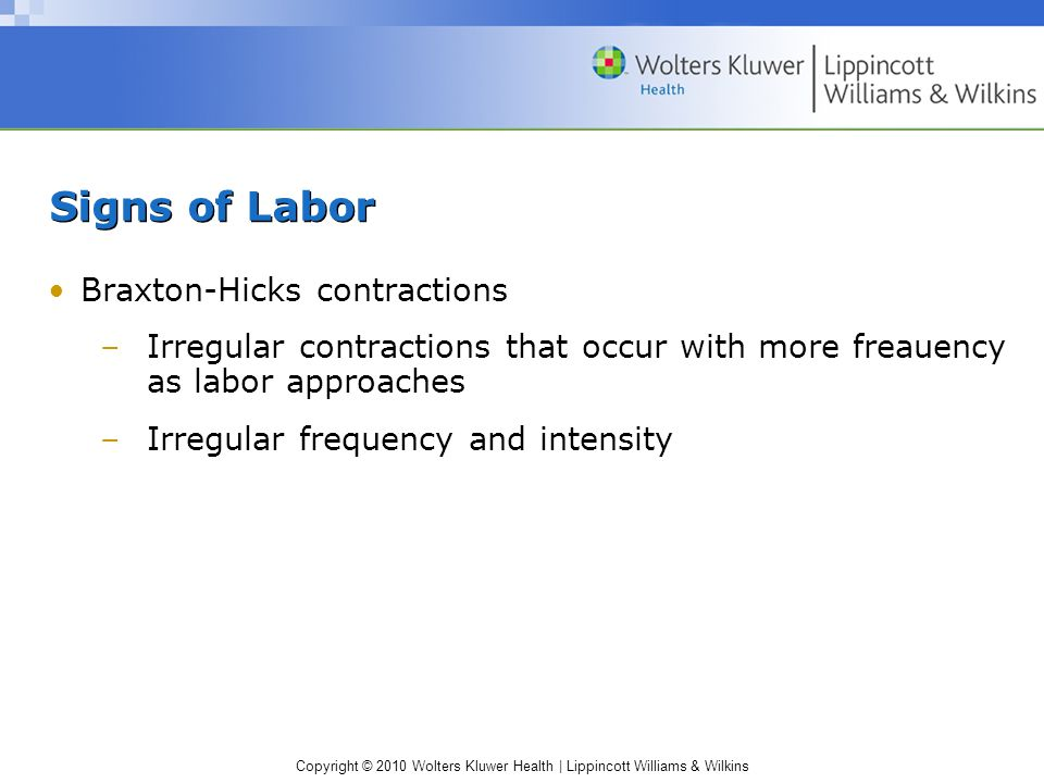 Signs of Labor Braxton-Hicks contractions