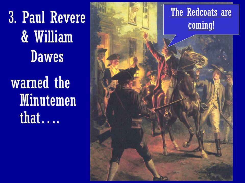 3. Paul Revere & William Dawes