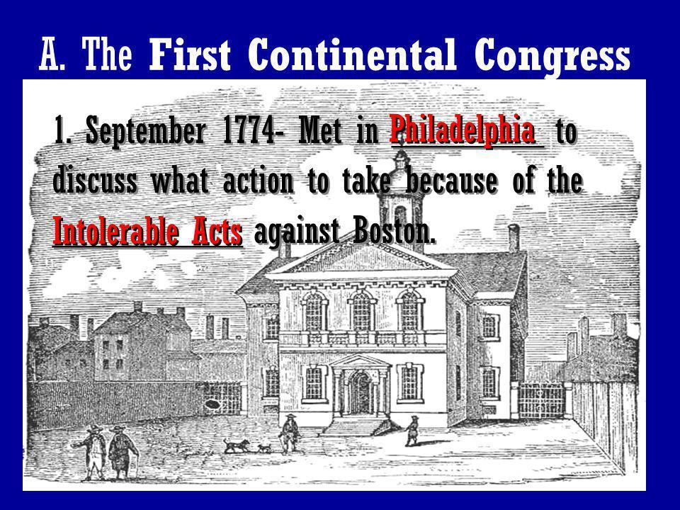 A. The First Continental Congress