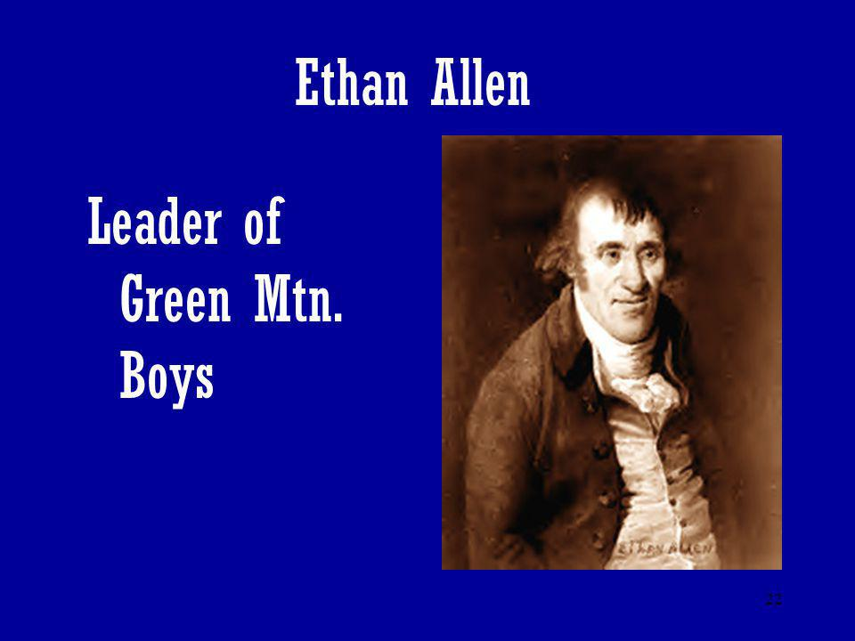 Ethan Allen Leader of Green Mtn. Boys