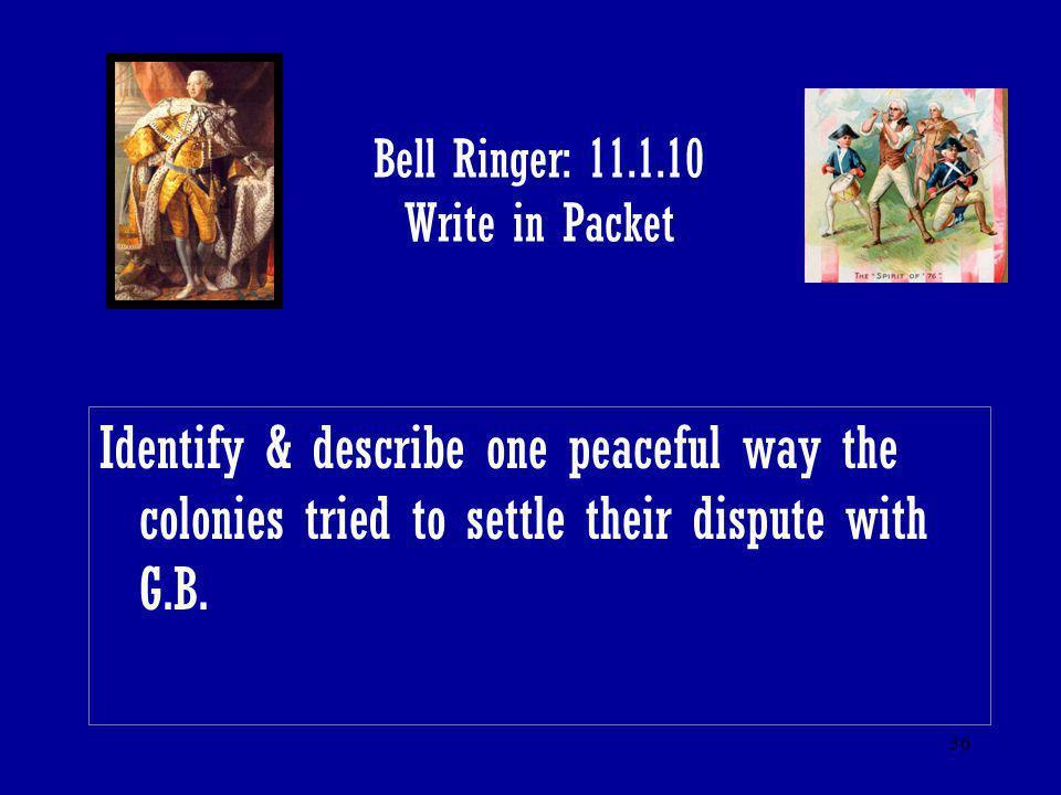 Bell Ringer: 11.1.10 Write in Packet