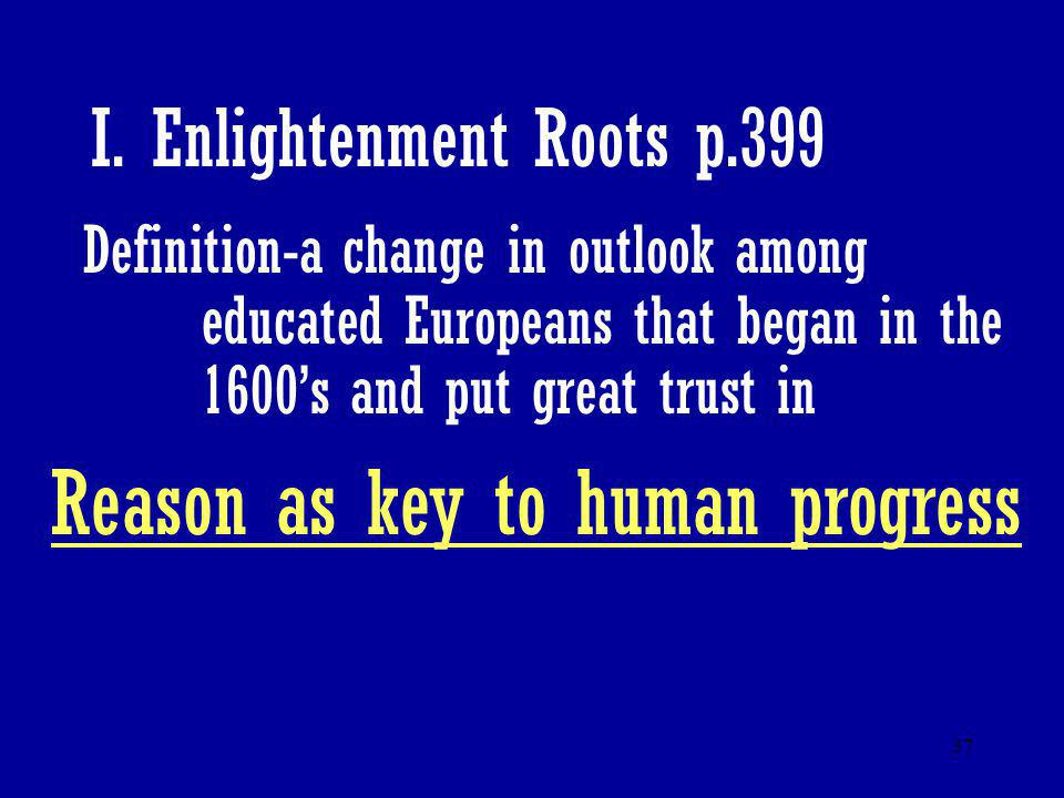 I. Enlightenment Roots p.399