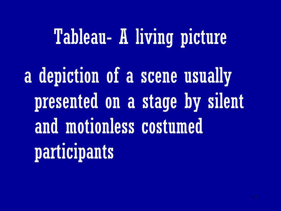 Tableau- A living picture