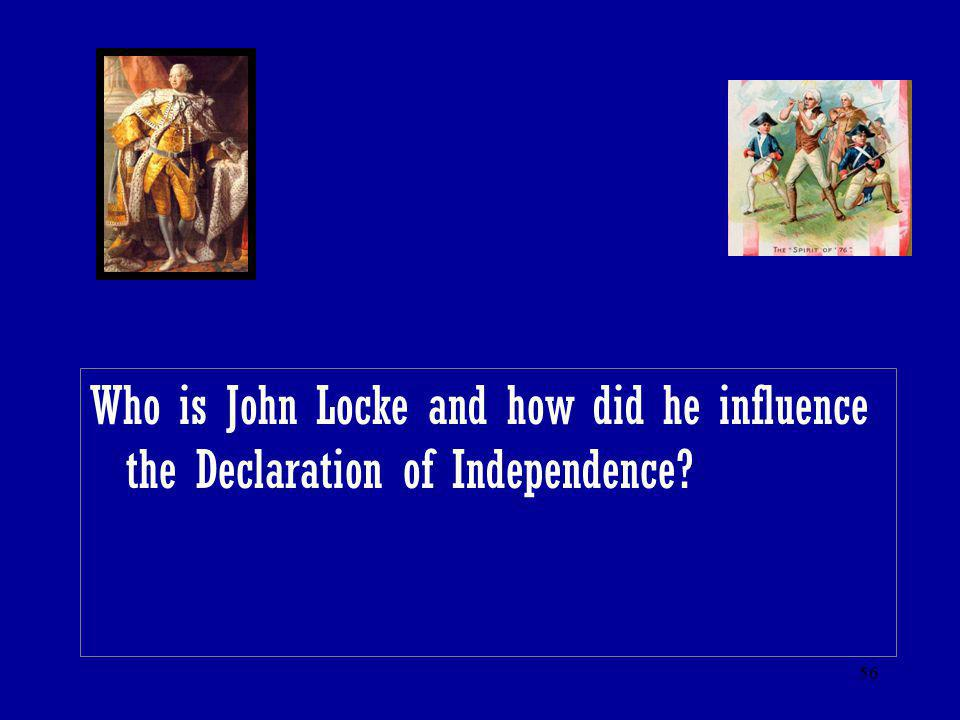 Who is John Locke and how did he influence the Declaration of Independence
