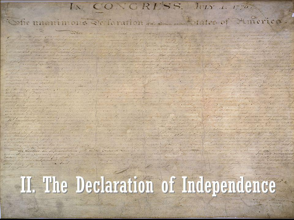 II. The Declaration of Independence