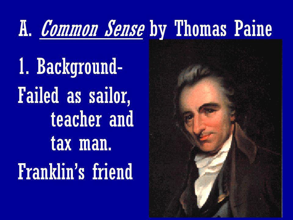 A. Common Sense by Thomas Paine