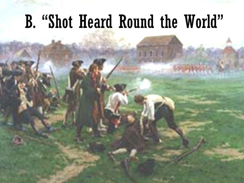 B. Shot Heard Round the World