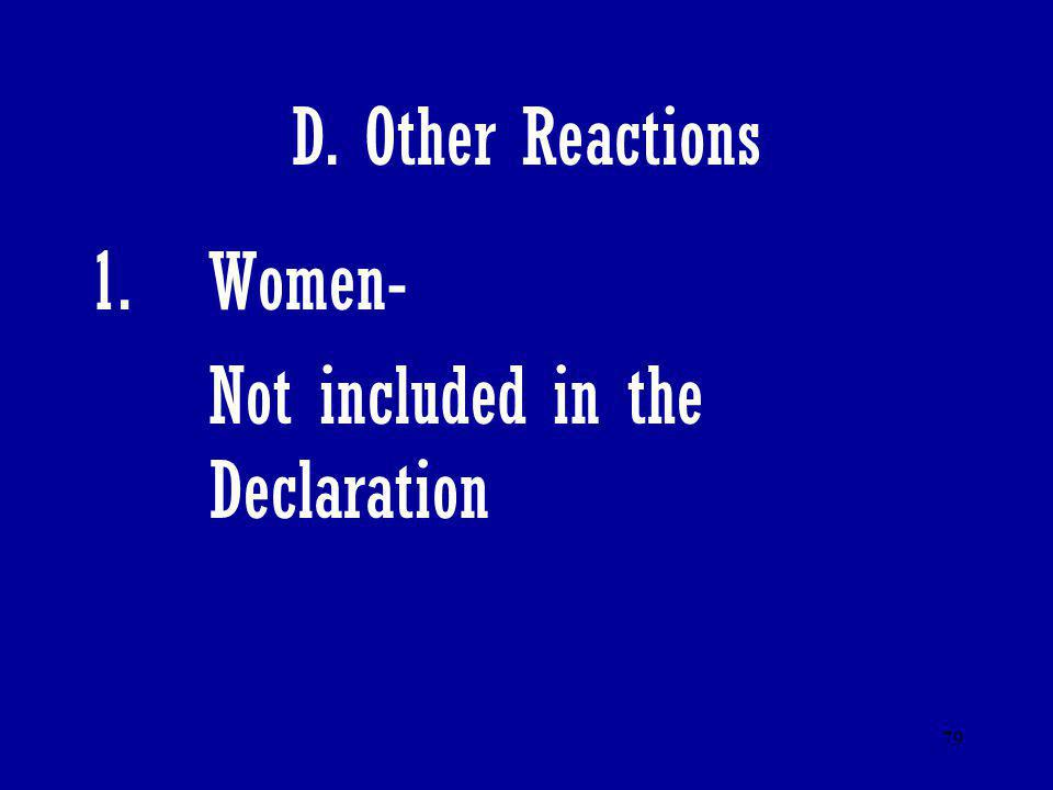 D. Other Reactions Women- Not included in the Declaration