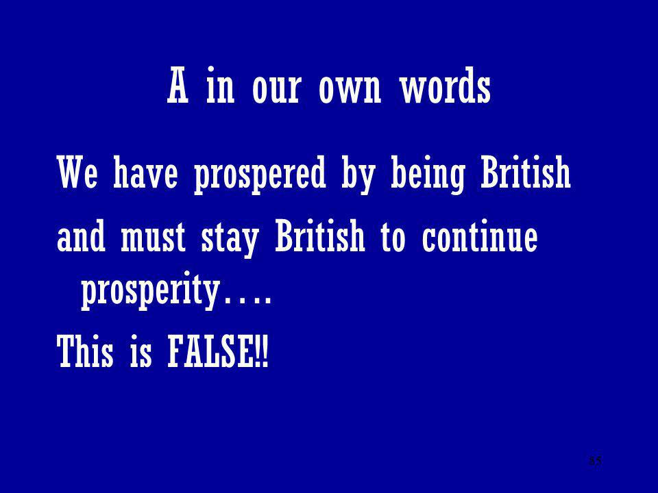 A in our own words We have prospered by being British