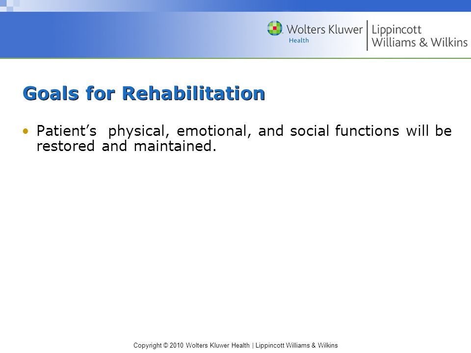 Goals for Rehabilitation
