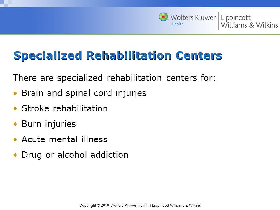 Specialized Rehabilitation Centers