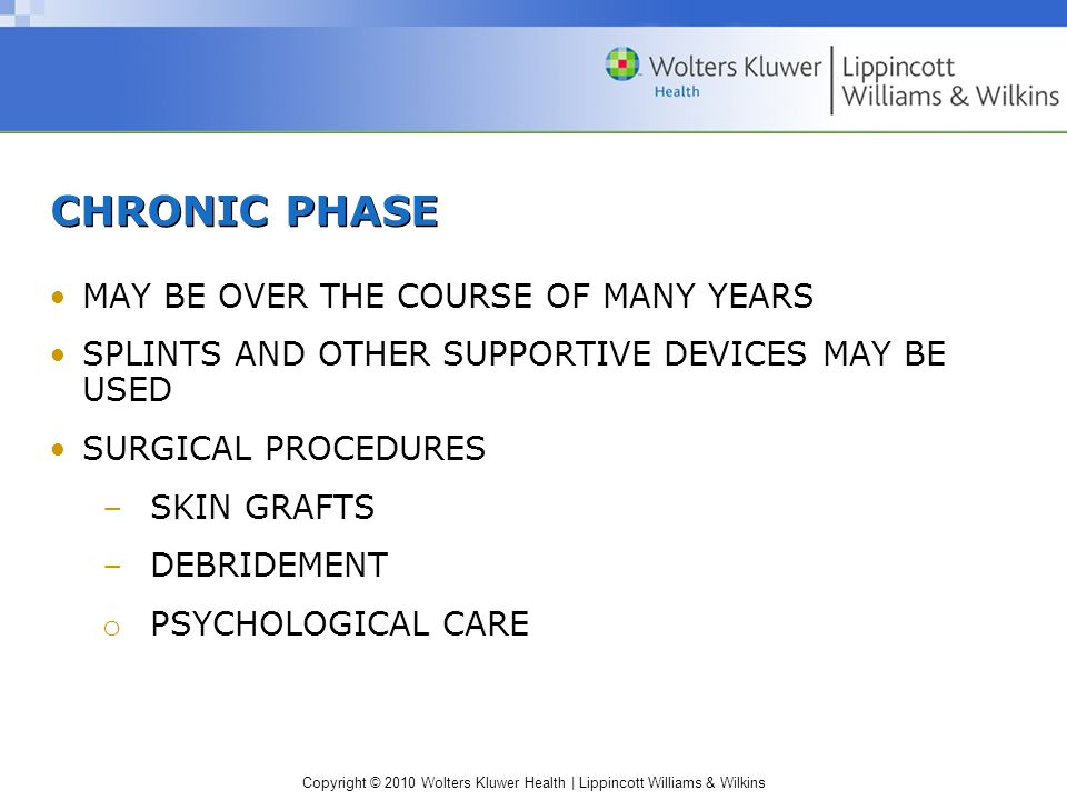 CHRONIC PHASE MAY BE OVER THE COURSE OF MANY YEARS