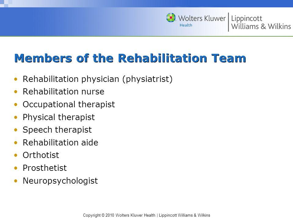 Members of the Rehabilitation Team