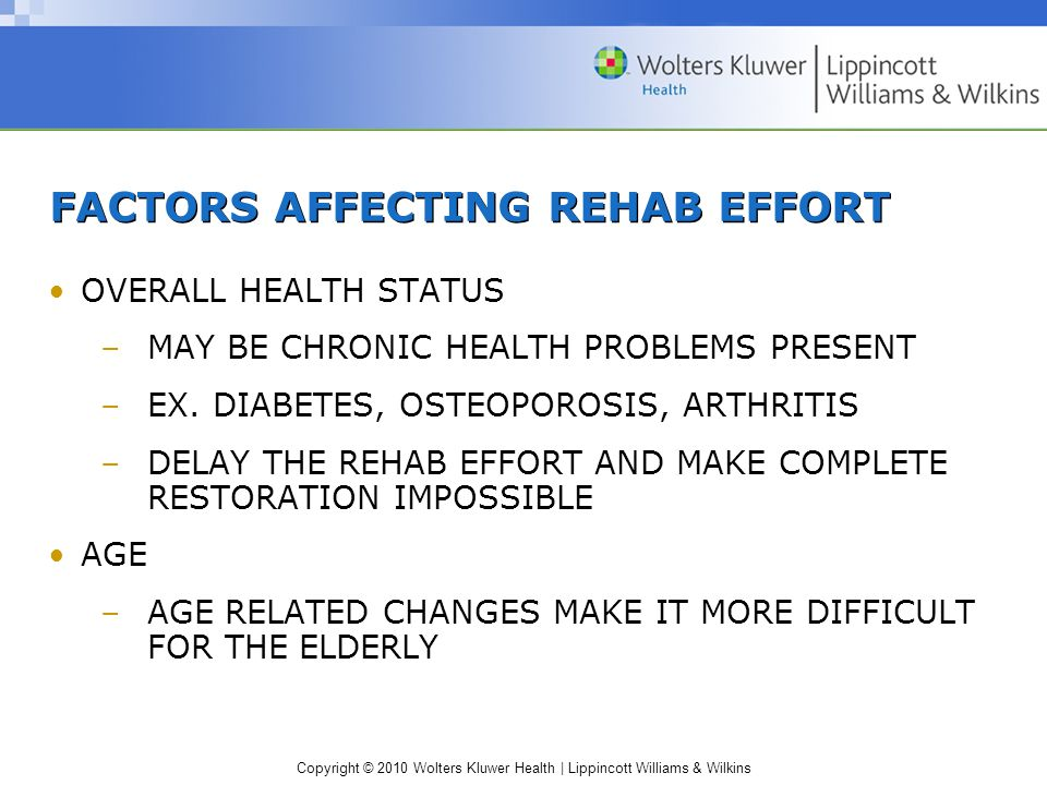 FACTORS AFFECTING REHAB EFFORT
