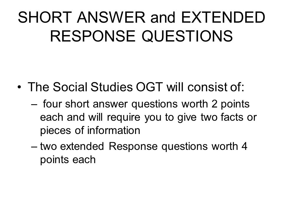 SHORT ANSWER and EXTENDED RESPONSE QUESTIONS