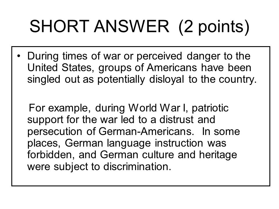 SHORT ANSWER (2 points)