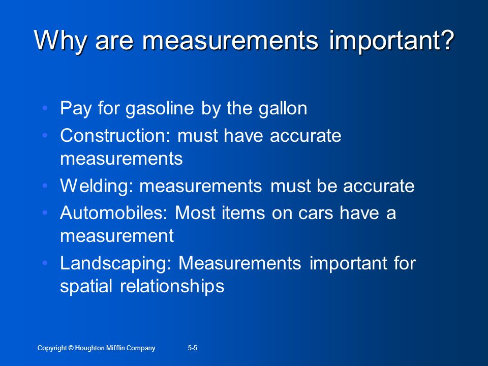Why are measurements important