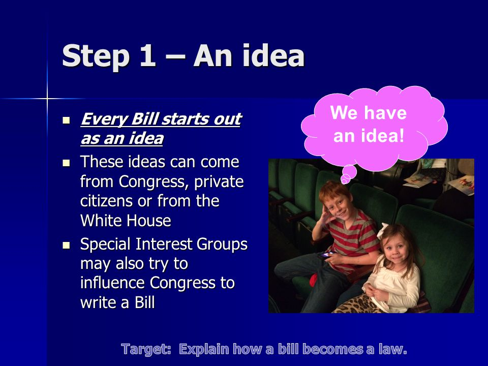 Target: Explain how a bill becomes a law.