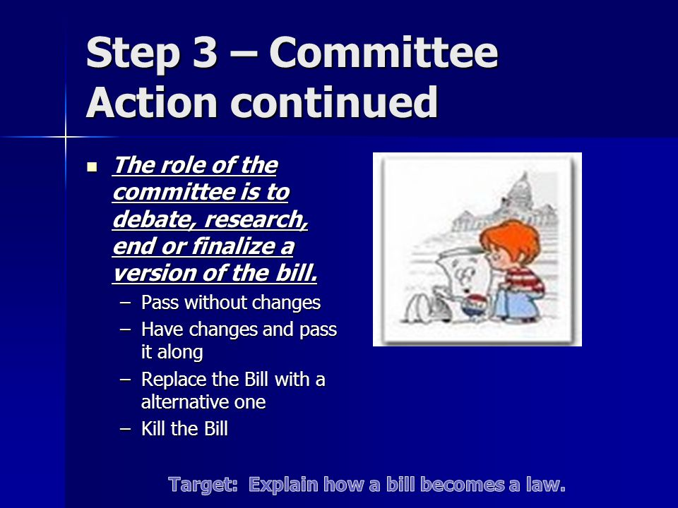 Step 3 – Committee Action continued