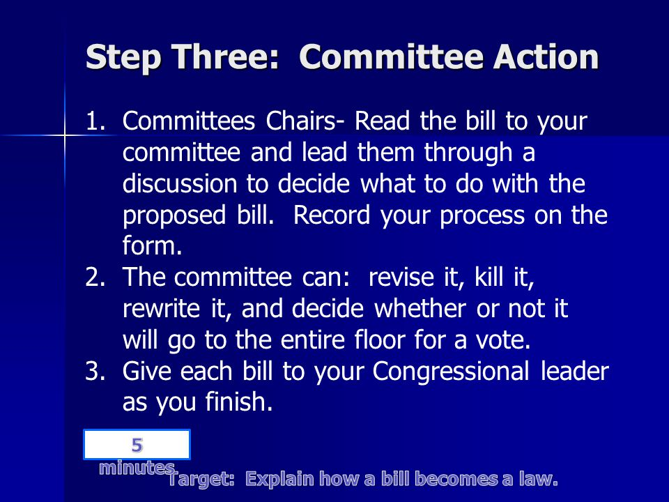 Step Three: Committee Action