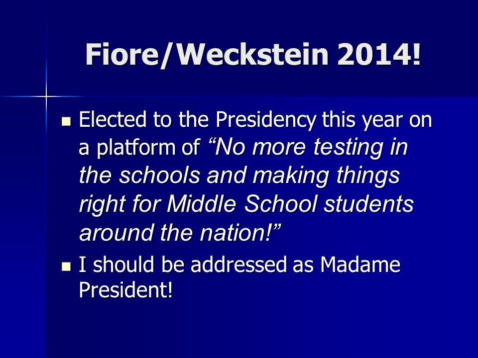 Fiore/Weckstein 2014!