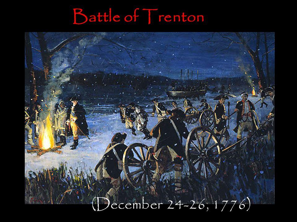 Battle of Trenton (December 24-26, 1776)