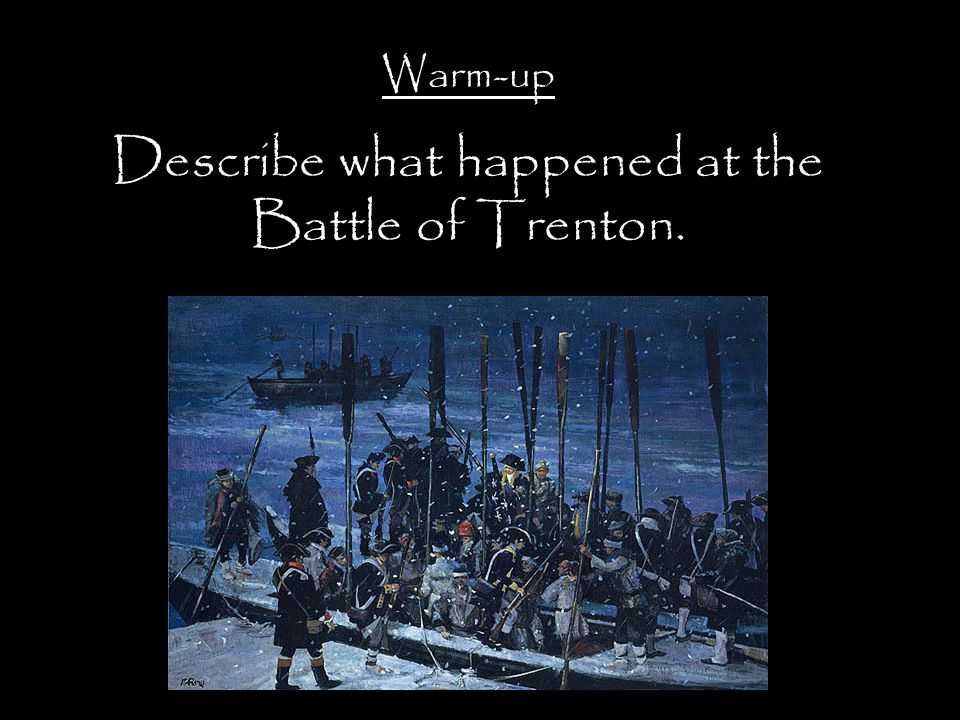 Describe what happened at the Battle of Trenton.