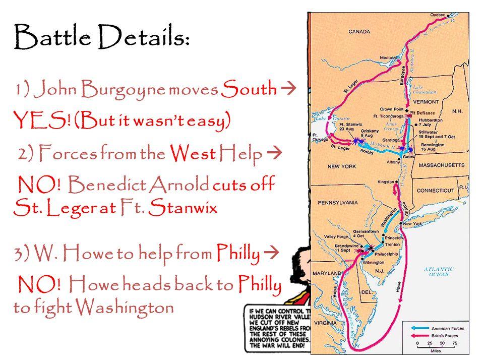Battle Details: 1) John Burgoyne moves South 