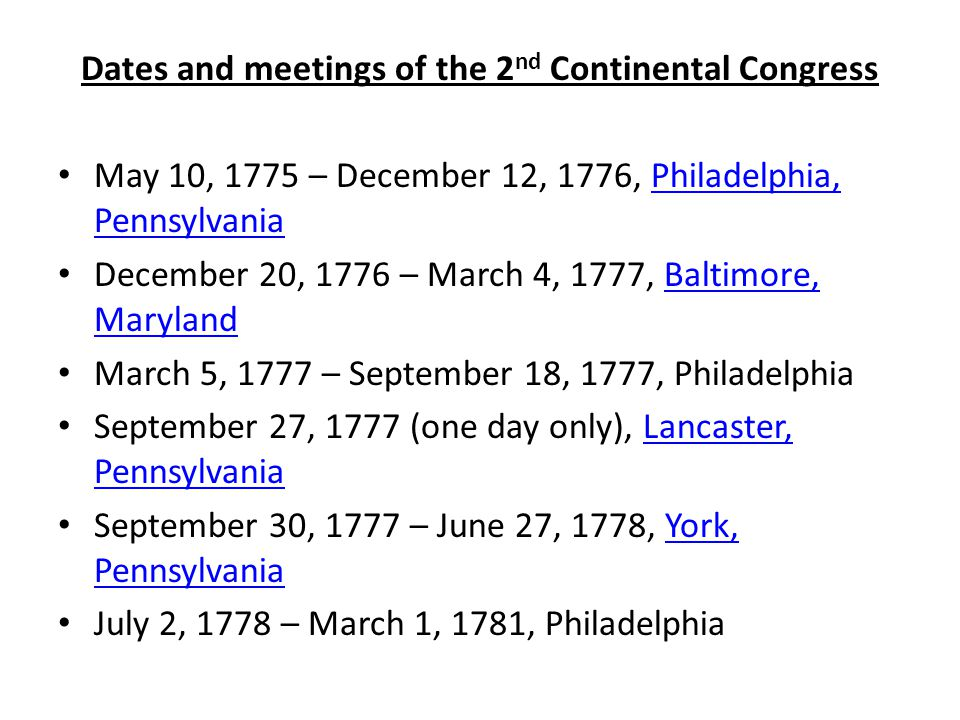 Dates and meetings of the 2nd Continental Congress