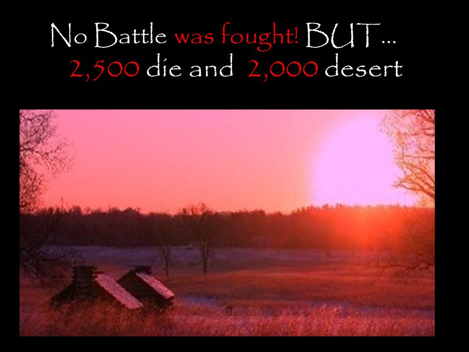 No Battle was fought! BUT…