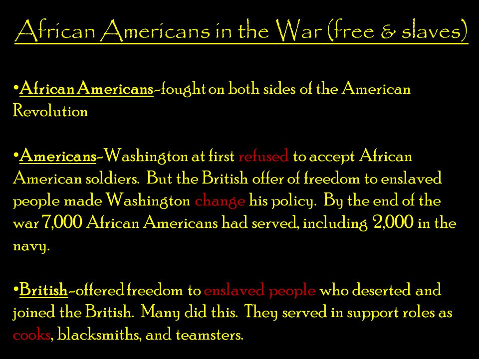 African Americans in the War (free & slaves)
