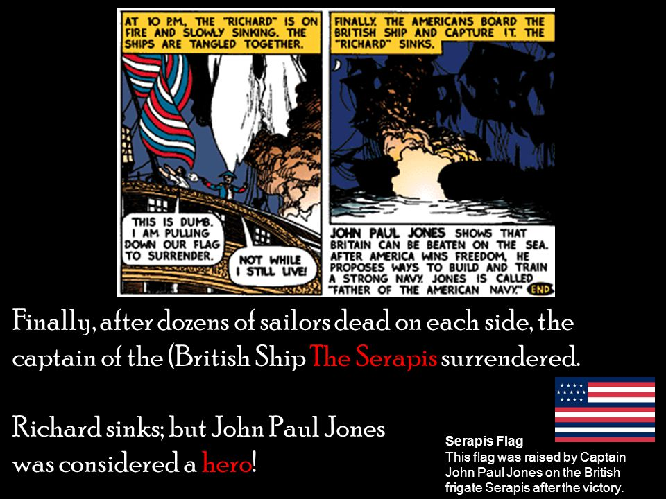 Richard sinks; but John Paul Jones was considered a hero!