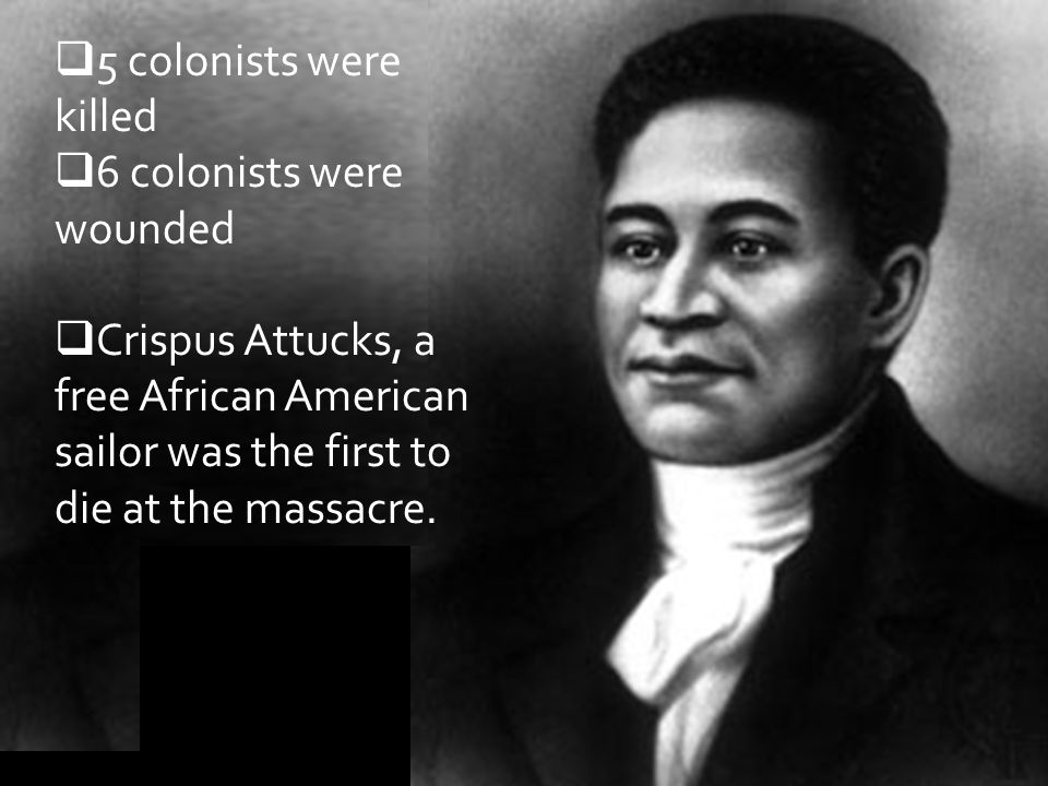 5 colonists were killed 6 colonists were wounded.