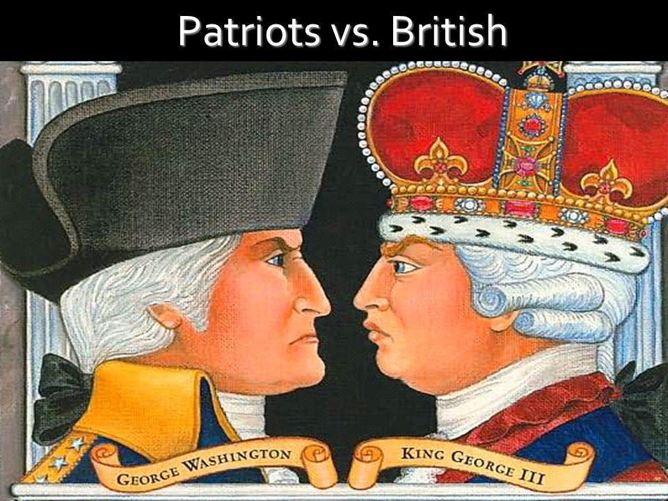 Patriots vs. British