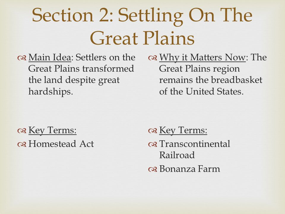 Section 2: Settling On The Great Plains