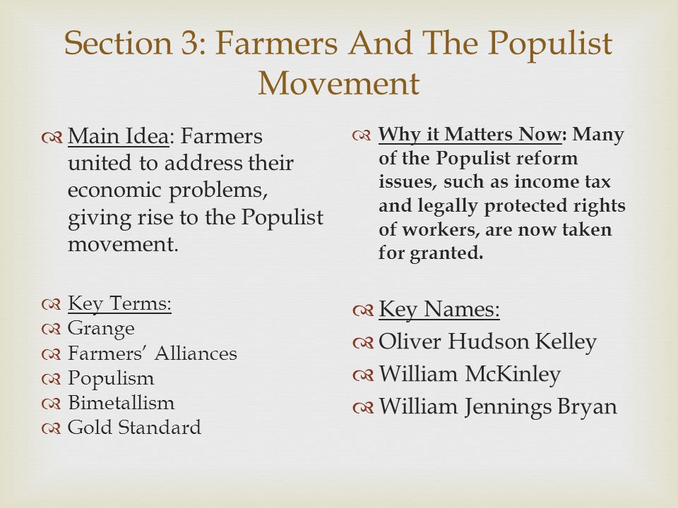 Section 3: Farmers And The Populist Movement