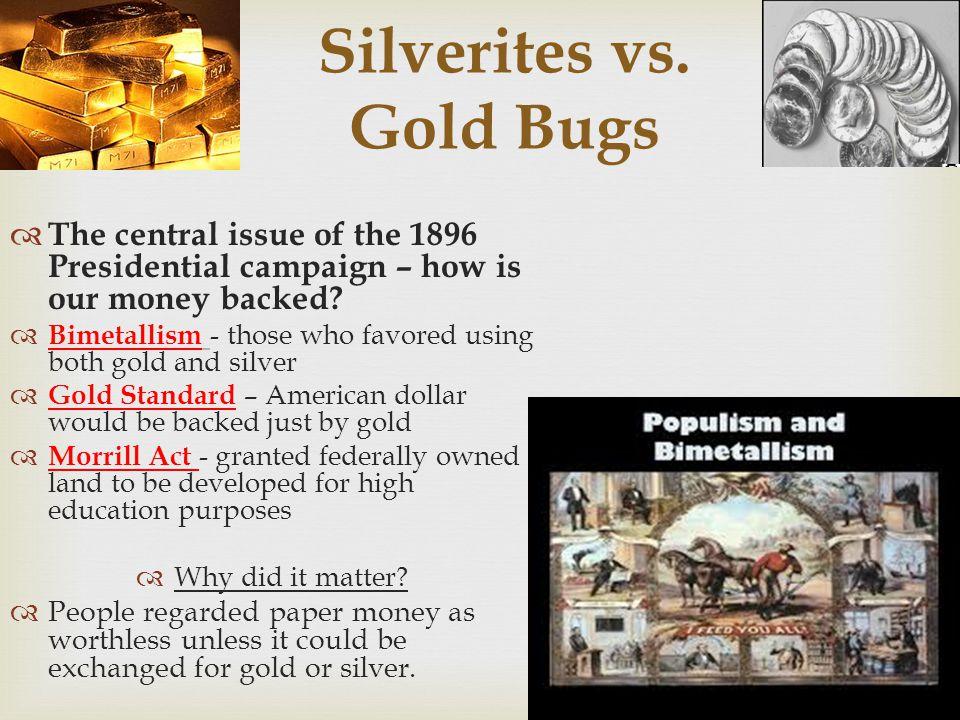 Silverites vs. Gold Bugs