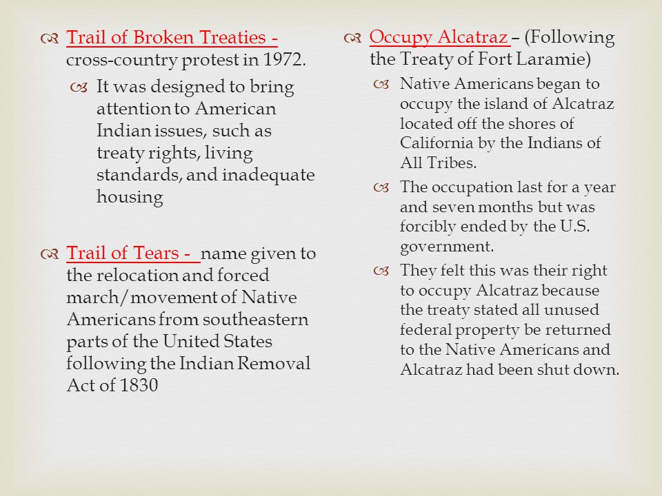 Trail of Broken Treaties - cross-country protest in 1972.