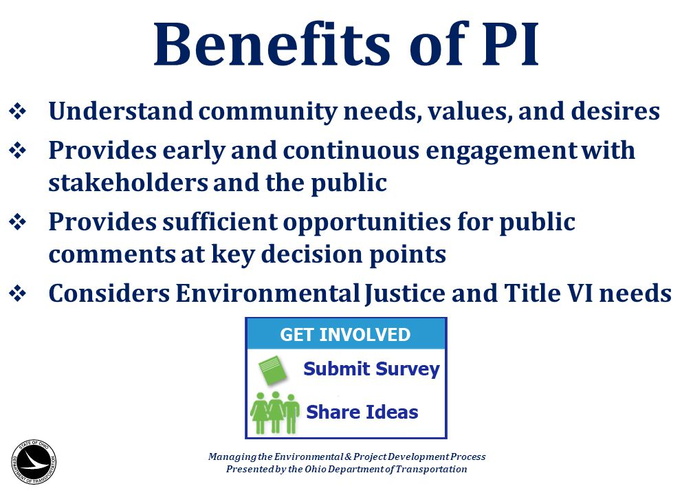Benefits of PI Understand community needs, values, and desires