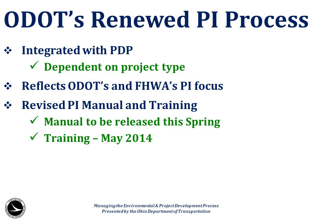 ODOT's Renewed PI Process
