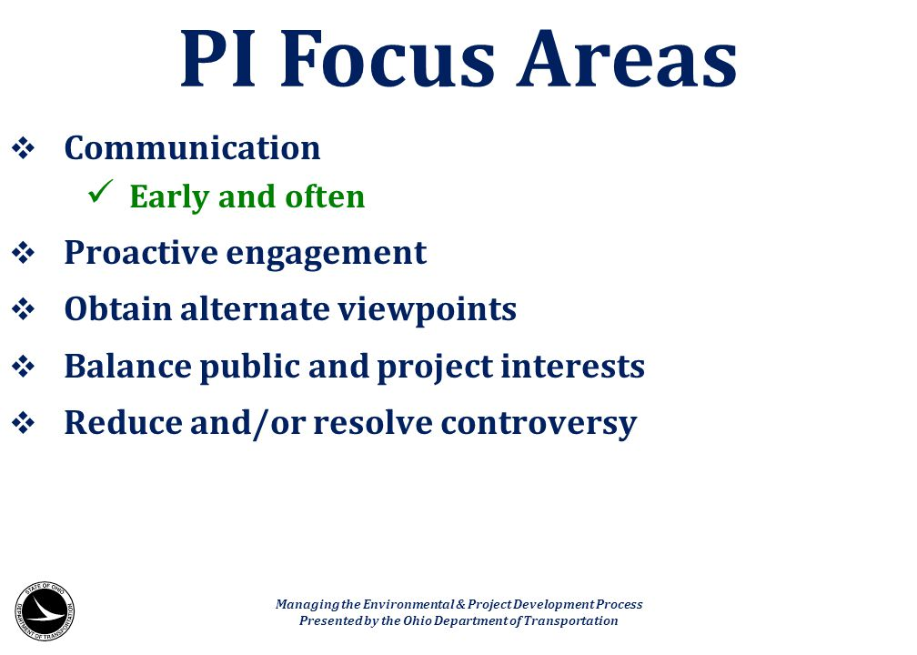 PI Focus Areas Communication Proactive engagement