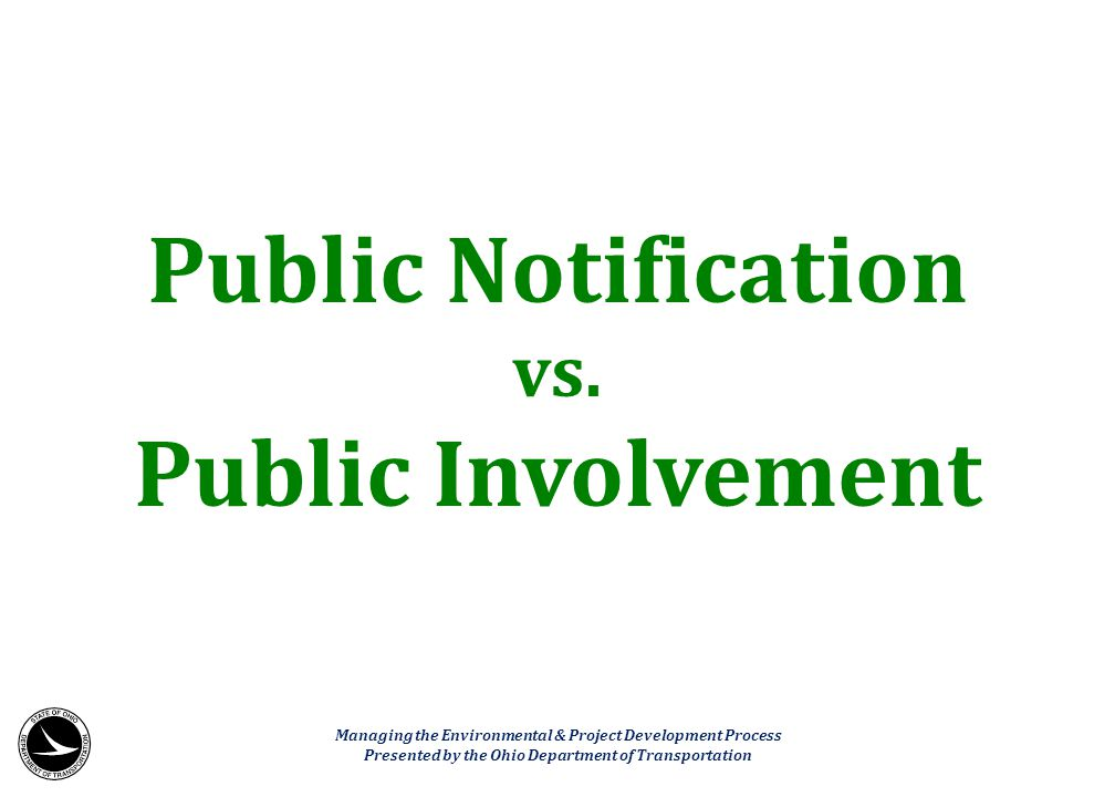 Public Notification Public Involvement
