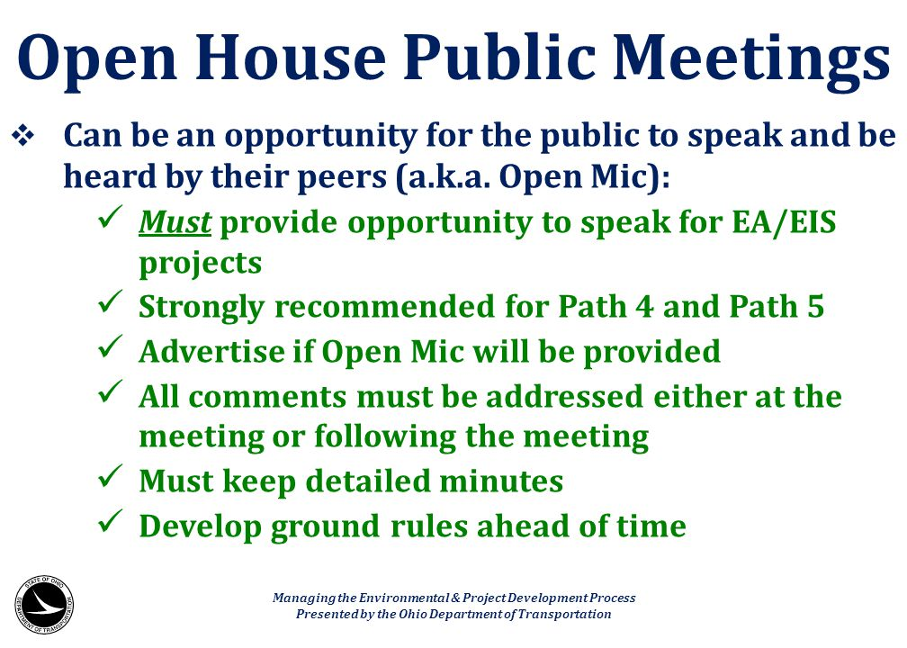 Open House Public Meetings
