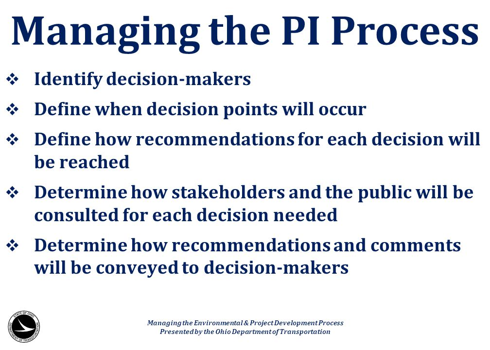 Managing the PI Process